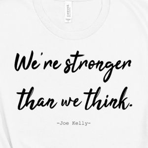 Famous Quotes We're Stronger Than We Think T-Shirt
